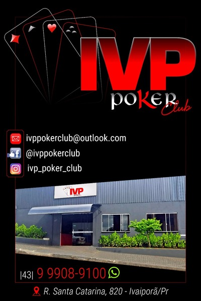 Ivp Poker Club - Campeonatos - Torneios - Ring Games - Cash Games Ivaiporã